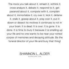 Pinterest     The world     s catalog of ideas Shannon L  Alder    quot The more you talk about it  rehash it