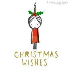 Christmas Wishes © Emma McGowan 2015 www.emmamcgowan.co.uk