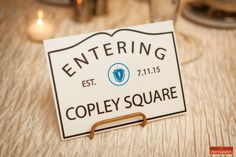 Creative Escort Cards and Table Markers - Boston City Town Signs, Boston Themed Wedding inspiration, Entering Copley Square Sign, Massachusetts City Signs, Fun Wedding Placeholder Cards, Boston Wedding Photography, Boston Event Photography