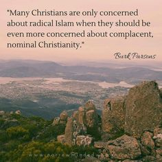 christian quotes   Burk Parsons quotes   nominal Christianity   false Christians   false converts
