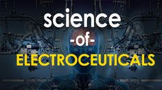 Science of Electroceuticals and Bioelectronics http://youtu.be/XTWdsnnDN74 The Science of Electroceuticals / bioelectronics: The next frontier in medical science? Harnessing the electronic signals of the human nervous system to treat diseases has been described as the next great frontier in medical science. #electroceuticals #electroceuticals2016 #scienceofelectroceuticals Electroceuticals 2016 electroceuticals gsk Endonovo electroceuticals drug-like effects without the drugs…