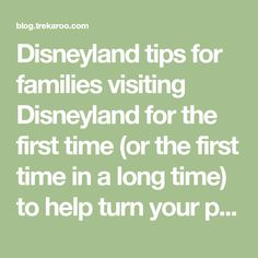 Disneyland tips for families visiting Disneyland for the first time (or the first time in a long time) to help turn your planning into a dream Disney Day!