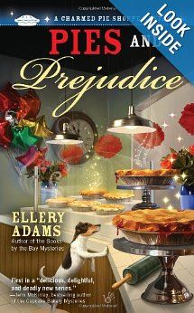Pies and Prejudice (A Charmed Pie Shoppe Mystery): Ellery Adams: 9780425251409: Amazon.com: Books