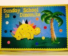 August 2012 Sunday school bulletin board Sunday school is dinomite