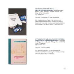 Marketing : conceptos y estrategias / Miguel Santesmases Mestre. -- [2ª ed., 1ª reimp.]. -- Madrid : Pirámide, 1993 885 p. ; con disquetes. Catálogo colectivo de publicaciones periódicas / Universidad de Málaga, Biblioteca General. -- Málaga : Universidad, 1993 + fe de erratas. Ejemplares localizables en http://jabega.uma.es/