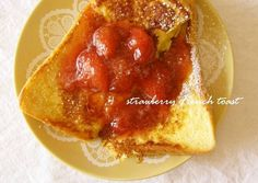 Alluring French Toast Topped with Strawberry Sauce Recipe -  Yummy this dish is very delicous. Let's make Alluring French Toast Topped with Strawberry Sauce in your home!
