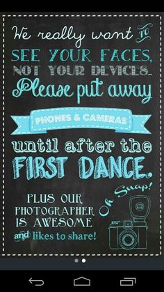 Unplugged wedding. like the wording, not the chalkboard effect though... more country/vintage touch needed