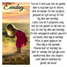 Elke dag is net genade. Good Morning Wishes, Good Morning Quotes, Music Quotes, Me Quotes, Qoutes, Insanity Quotes, Afrikaanse Quotes, Inspirational Verses, Prayer Book