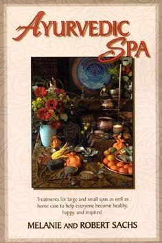 Treatments for large and small spas as well as home care Ayurvedic Spa - Melanie and Robert Sachs Ayurvedic assessments to better customize treatments and help anyone select personalized beauty and body care rituals Spa Treatments, Natural Treatments, Ayurvedic Spa, Small Spa, Massage Tips, Medical Spa, Wellness Spa, Spa Services, Wells