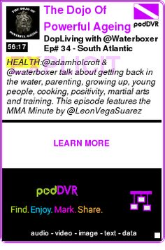 #HEALTH #PODCAST  The Dojo Of Powerful Ageing    DopLiving with @Waterboxer Ep# 34 - South Atlantic Anomaly    LISTEN...  http://podDVR.COM/?c=faafc360-3647-4b12-02cb-45ab6a0d93b2