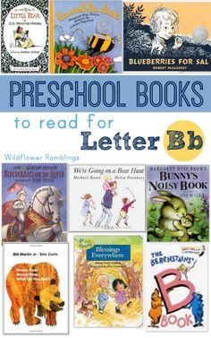Best preschool books for the letter B - Wildflower Ramblings #preschool #reading