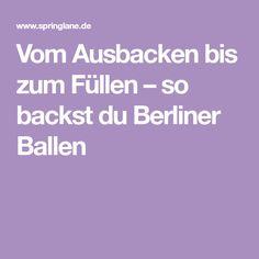 Vom Ausbacken bis zum Füllen – so backst du Berliner Ballen