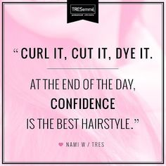 Are you owning your look this #weekend? Click LIKE if you've got #confidence! #quotes #hair