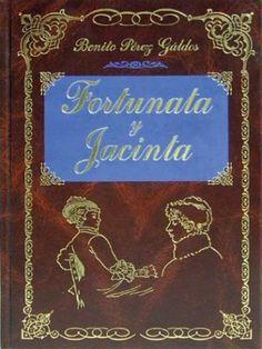 Fortunata y Jacinta (Benito Perez Galdos) Maravilloso libro