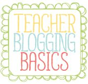 This blog is all about teacher blogging basics!