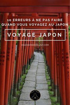 Voyage Japon - 10 erreurs à éviter pendant votre séjour au Japon
