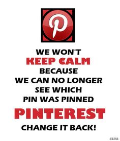 We are protesting to return to the old setting. If you agree please repin on a daily basis. Hoping Pinterest will listen and change back to old settings. After all its Pinterest users who made Pinterest popular - eleni-