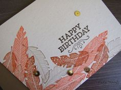 Stampin' Up! - Four Feathers Birthday Card - Stamping With Val - Valerie Moody; Independent Stampin' Up! Demonstrator. X