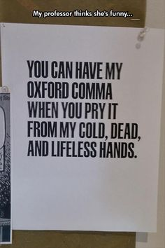 But I don't want your drama If you really wanna Leave out that Oxford comma