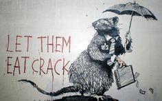 Banksy, Let Them Eat Crack