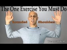Fix Rounded Shoulders & Poor Posture: The One Exercise Muscle You Must Strengthen - Dr Mandell, DC Rounded Shoulder Exercises, Shoulder Stretching Exercises, Back Pain Exercises, Posture Stretches, Posture Fix, Good Posture, Perfect Posture, Improve Posture, Shoulder Pain Relief