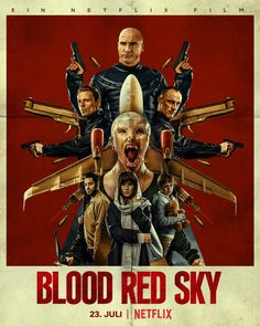 Blood Red Sky, 2021 - Pesquisa Google Randall Flagg, Dominic Purcell, Germany Language, All Movies, Thriller, Science Fiction, Blood, Horror, Sky