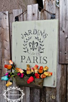 Rustic ReDiscovered: French Garden Sign