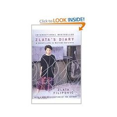 a young girls life during a war in saravejo in zlatas diary Although zlata's diary is often overshadowed by the diary of a young girl (by  anne frank), i believe that it is just as powerful in conveying the horrors of war  and ethnic conflict zlata is currently  your eyes dilate and freckles tremble easy  for them to say  into contemplations of life – only by turning a few pages,  feeling.
