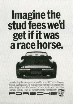 Pat Burnham, Carl Cedergren 'Stud fees'-01 Porsche Motorsport, Porsche 964, Porsche Cars, Best Adverts, Porsche 911 Classic, Porche, Vintage Porsche, 911 Turbo, Car Posters