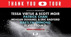 """CANADIAN FIGURE SKATING SUPERSTARS PAY TRIBUTE TO HOME COUNTRY WITH """"THE THANK YOU CANADA TOUR"""" THIS FALL 2018. @ProsperaPlace. Meagan Duhamel, Kaetlyn Osmond, Patrick Chan, Tessa Virtue Scott Moir, Arts And Entertainment, Figure Skating, Fall 2018, Superstar"""