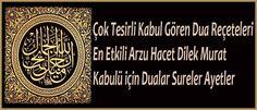 Çok tesirli dua reçeteleri - en etkili arzu hacet dilek murat kabulü için dualar sureler - ilahirahmet islami dua sitesi Allah, God