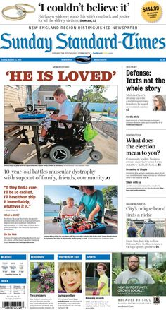 The Standard-Times. Aug. 23, 2015.  First look at Sunday's front page: Fairhaven man fights for justice in nursing-home thefts; defense for Michelle Carter says texts don't tell the full story; community leaders weigh in on New Bedford's upcoming elections, and more.
