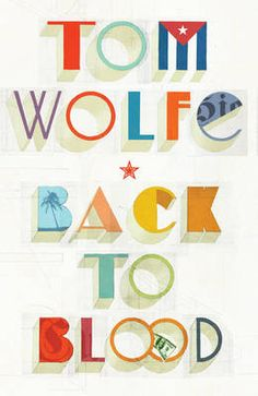 Back To Blood (Paperback) / Author: Tom Wolfe ; Tom Wolfe Books, Toms, Cupcake Images, Music Hits, Film Music Books, Hunger Games, Book Design, Movies And Tv Shows, Book Worms