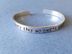 Dance Like No One's Watching Hand Stamped Bracelet Aluminum Skinny Cuff Bangle Quote with Heart