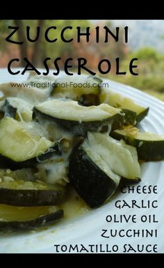 Zucchini Casserole @ Traditional-Foods.com