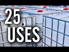 25 Amazing Uses for IBC Totes - YouTube