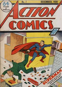 Action Comics #7 (December 1938): Second Superman cover. Record sale: $143,000. Click to have yours appraised!