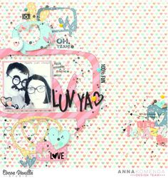 Luv Ya Like Crazy |Sugar & Spice Layout | Anna Komenda | Cocoa Vanilla Studio