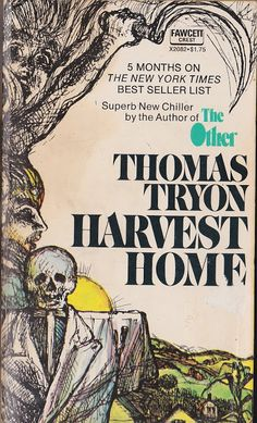 Too Much Horror Fiction: Harvest Home by Thomas Tryon (1973): What No Man May Know Nor Woman Tell