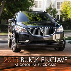 Come see the new Buick Enclave today at Colonial Buick GMC! http://www.colonialgmc.com/