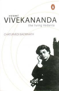 Swami Vivekananda: The Living Vedanta