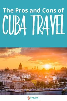 the pros and cons of Cuba travel. Know before you go! Learn about things like currency, safety, how to get around, and what the people (and music and salsa dancing) are like. Happy pinning #cuba #traveltips #solotravel #femaletravel #caribbean #island #beaches