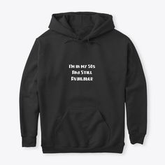 I Am In My 50s Products from Let Us Change The World Tees   Teespring Panda Costumes, Adult Costumes, No Bad Days, Twitch Hoodie, Sport, Hoodies, Sweatshirts, Black Hoodie, Order Prints