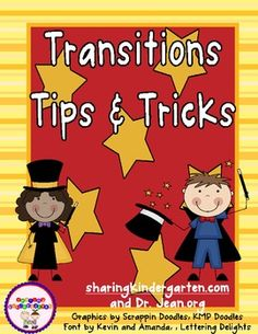 Transition Tips & Tricks... everything you need to make this year a complete success... one transition at a time!