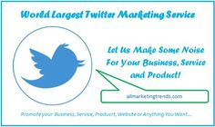 Let Us Make Some Noise For Your Business, Service and Product!!   With 860,000 plus active followers and more than 20 million monthly tweet impressions, we the largest twitter marketing service in the world!
