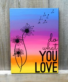 Do What You Love Canvas by Annie Williams - Full