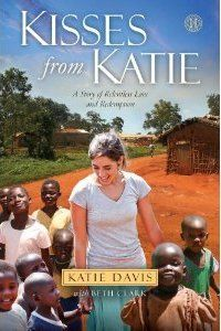 "Kisses from Katie $10.87 ""It is like Crazy Love, but almost crazier."" ...our library has it, on my 2013 to-read list"