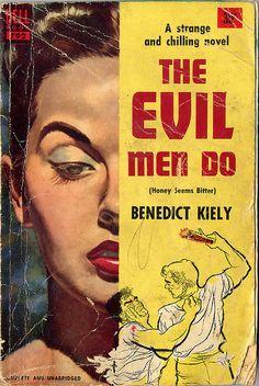 """The Evil Men Do""   Vintage Pulp Fiction Paperback Book Cover Art"