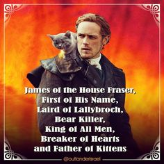 That's it, the kittens. We think it's all out of our system now. Back to normal (well, OUR normal. Outlander Funny, Outlander Novel, Outlander Quotes, Outlander Tv Series, Sam Heughan Outlander, Gabaldon Outlander, Diana Gabaldon, Laura Donnelly, John Bell