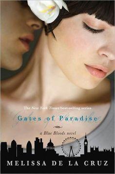 Cover Revel: The Gates of Paradise (Blue Bloods #7)  by Melissa de la Cruz. Coming 1/15/13